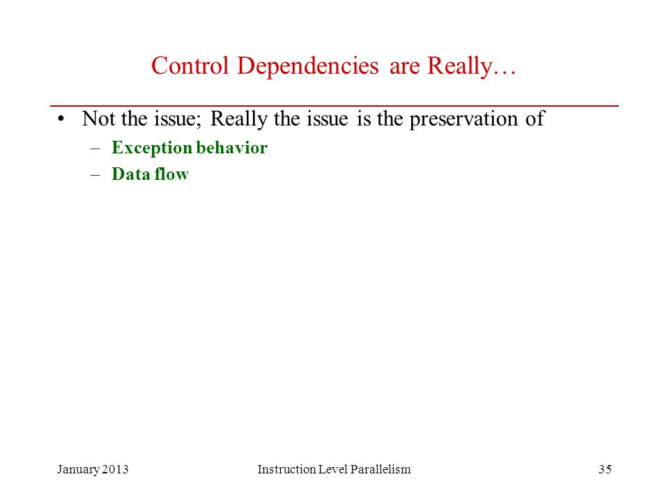 Control Dependencies are Really…