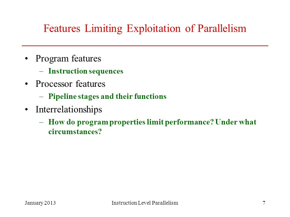 Features Limiting Exploitation of Parallelism