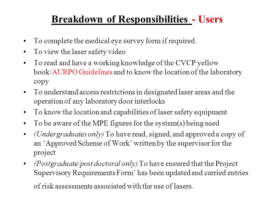 Breakdown of Responsibilities - Users