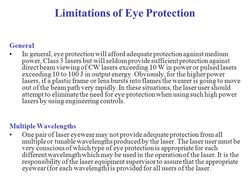 Limitations of Eye Protection