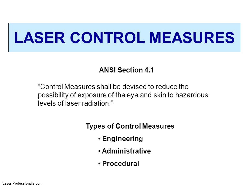 LASER CONTROL MEASURES