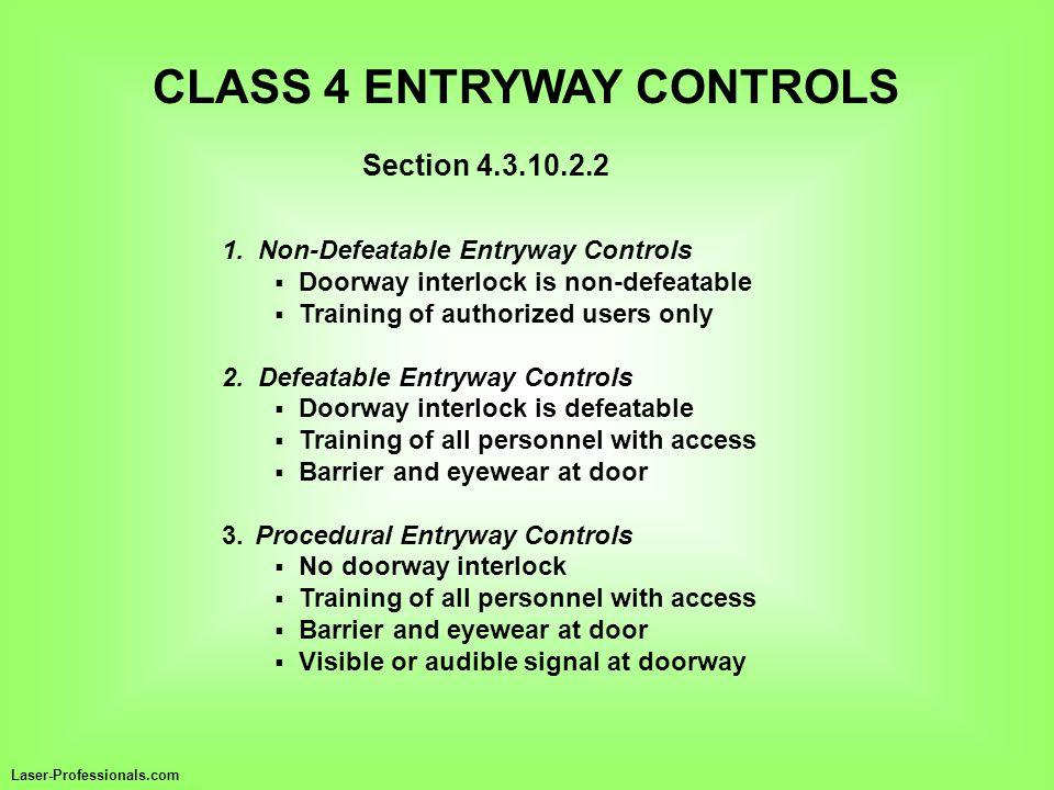 CLASS 4 ENTRYWAY CONTROLS
