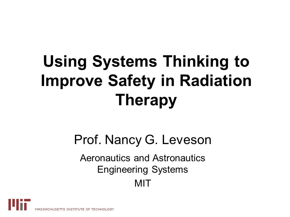Using Systems Thinking to Improve Safety in Radiation Therapy