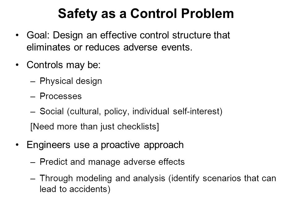 Safety as a Control Problem