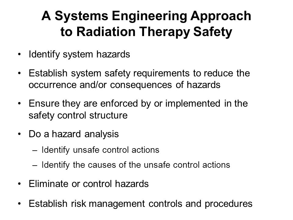 A Systems Engineering Approach to Radiation Therapy Safety