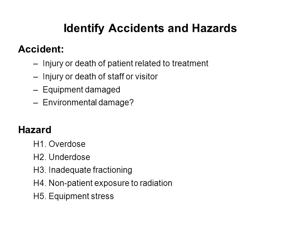 Identify Accidents and Hazards