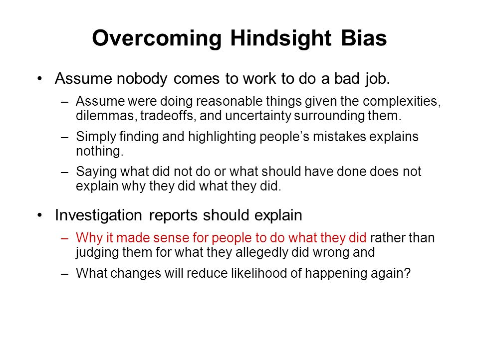 Overcoming Hindsight Bias