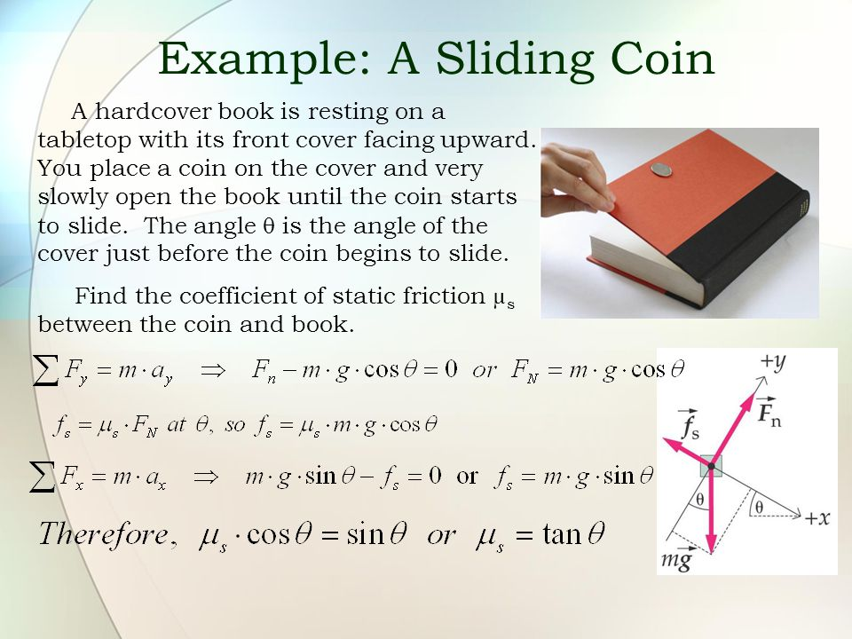Example: A Sliding Coin