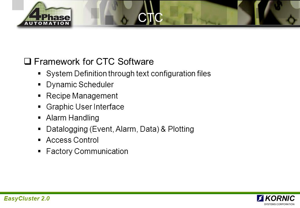 CTC Framework for CTC Software