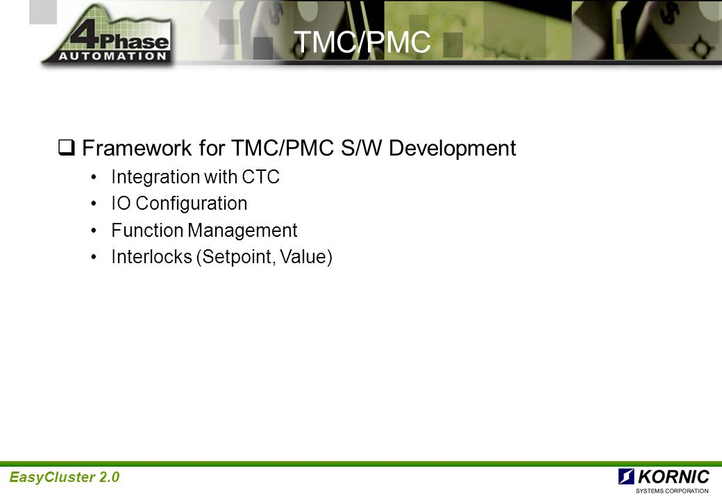 TMC/PMC Framework for TMC/PMC S/W Development Integration with CTC