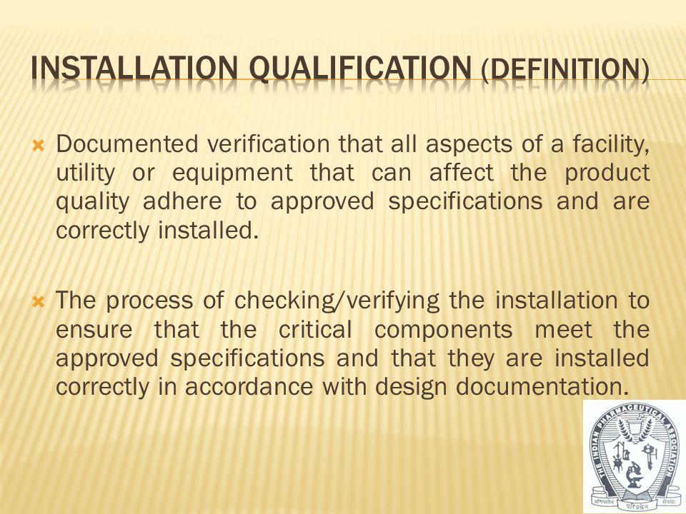 Installation Qualification (Definition)