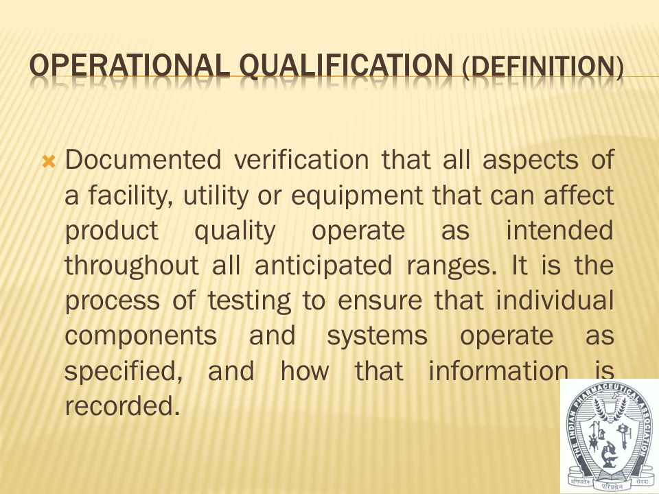 Operational Qualification (Definition)