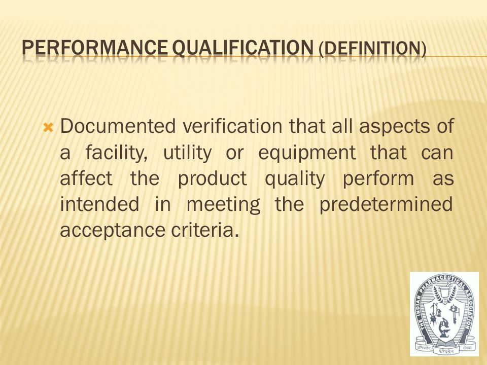 Performance Qualification (Definition)