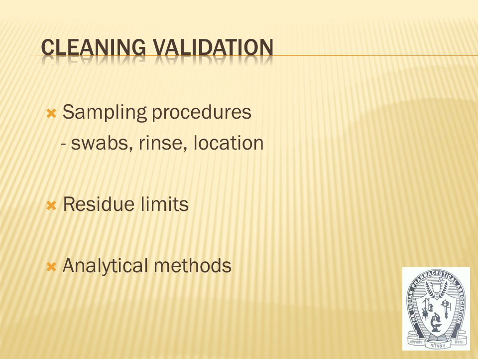 Cleaning Validation Sampling procedures - swabs, rinse, location