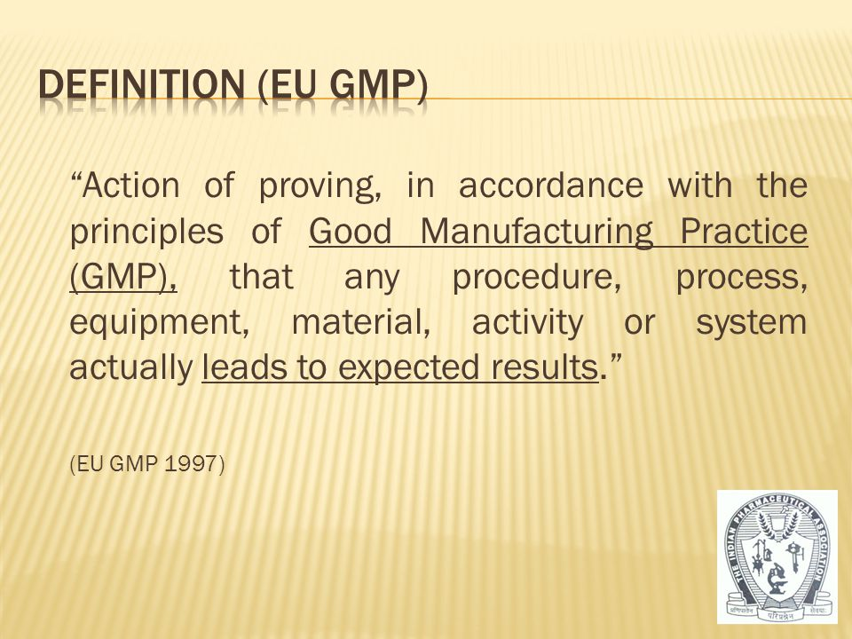 Definition (EU GMP)