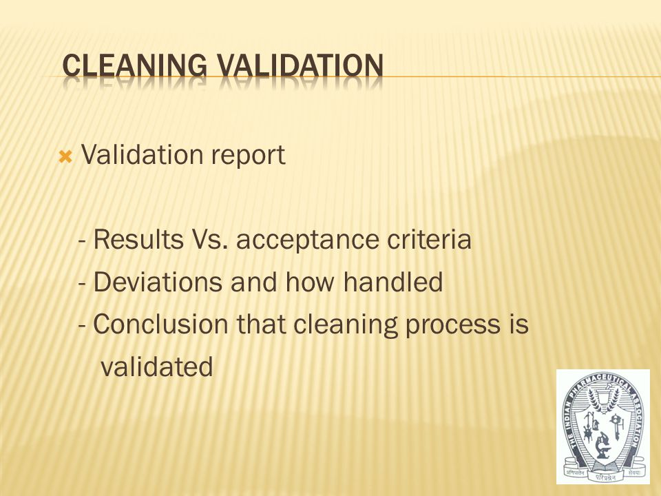 Cleaning Validation Validation report