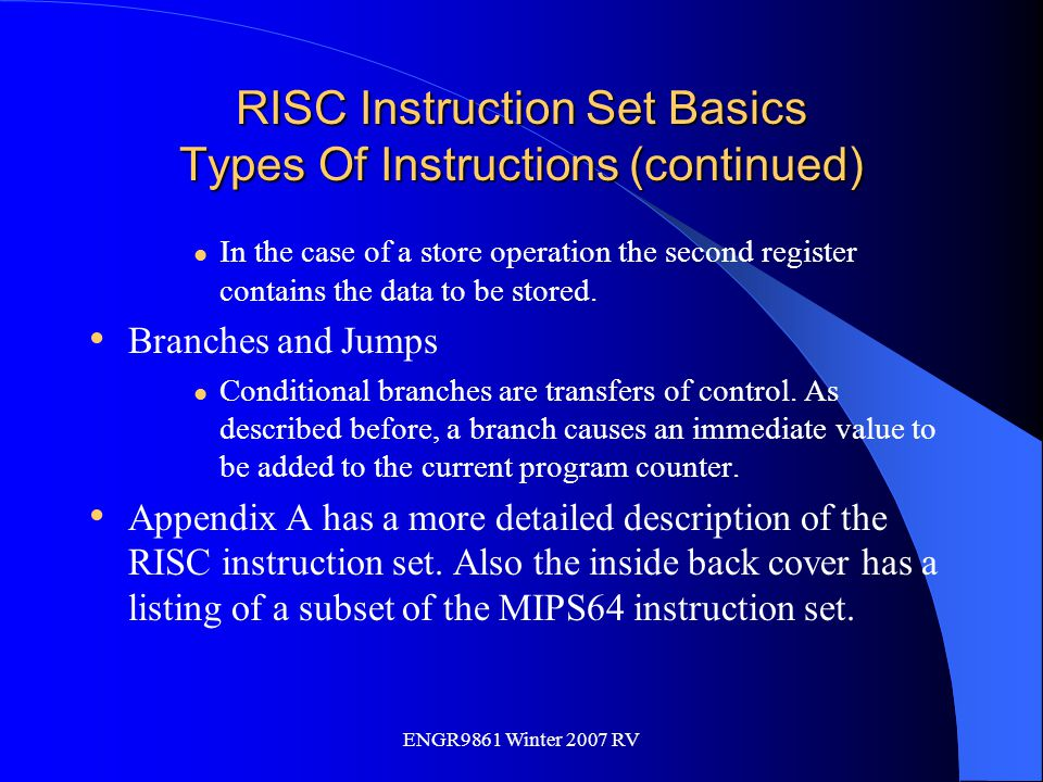 RISC Instruction Set Basics Types Of Instructions (continued)
