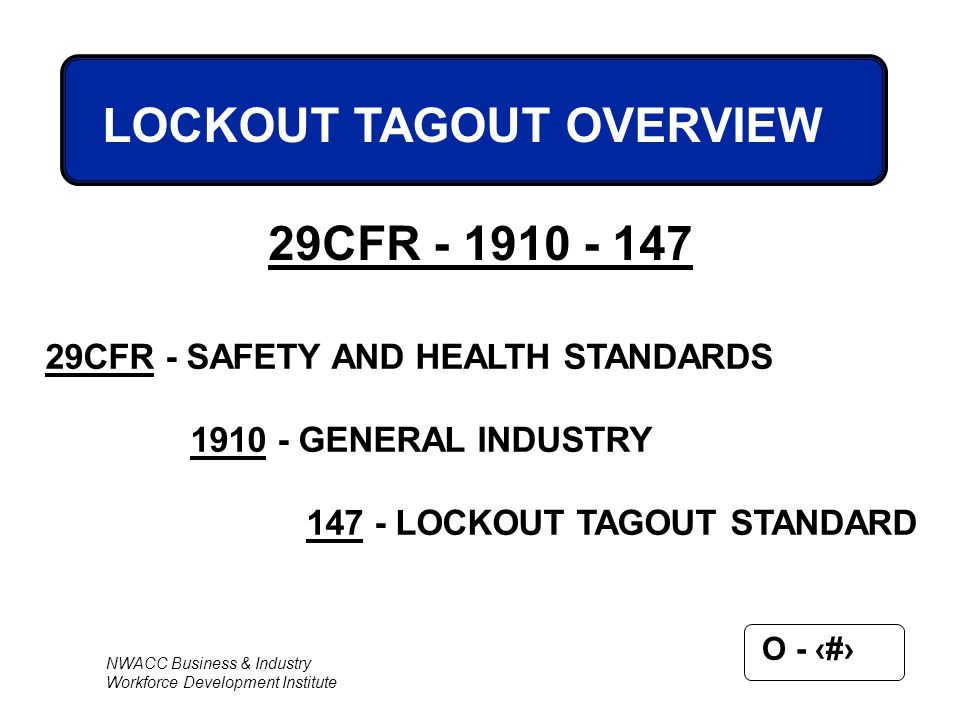LOCKOUT TAGOUT OVERVIEW