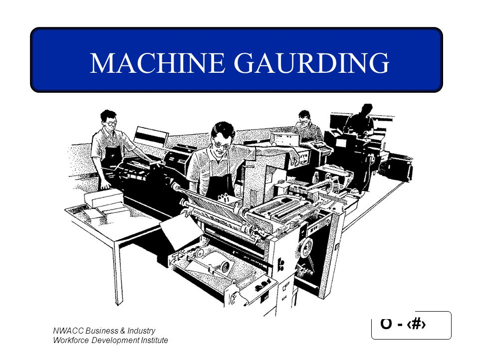 MACHINE GAURDING