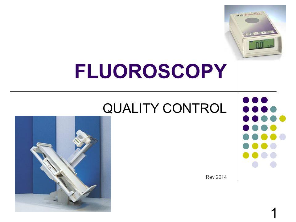 FLUOROSCOPY QUALITY CONTROL Rev 2014