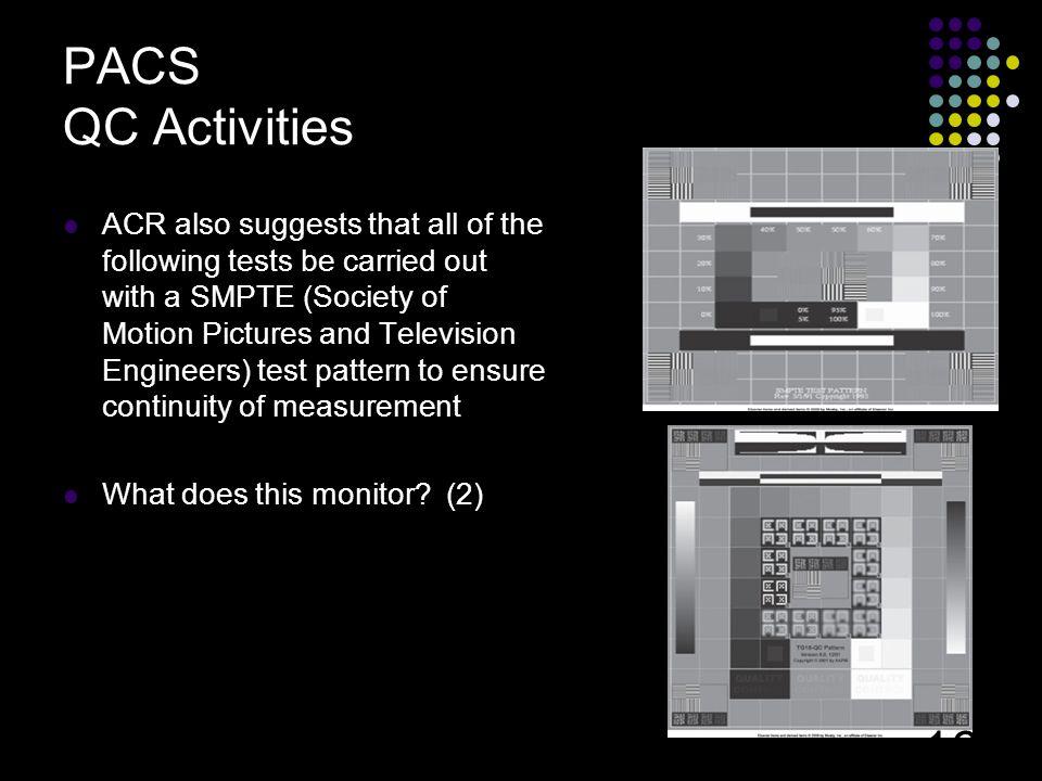 PACS QC Activities