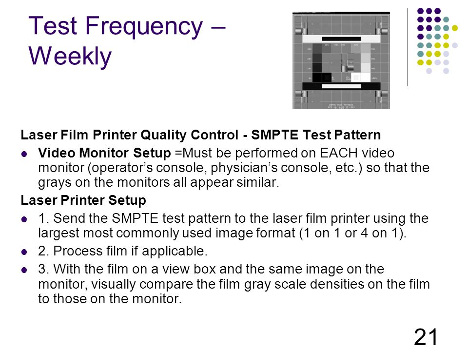 Test Frequency – Weekly