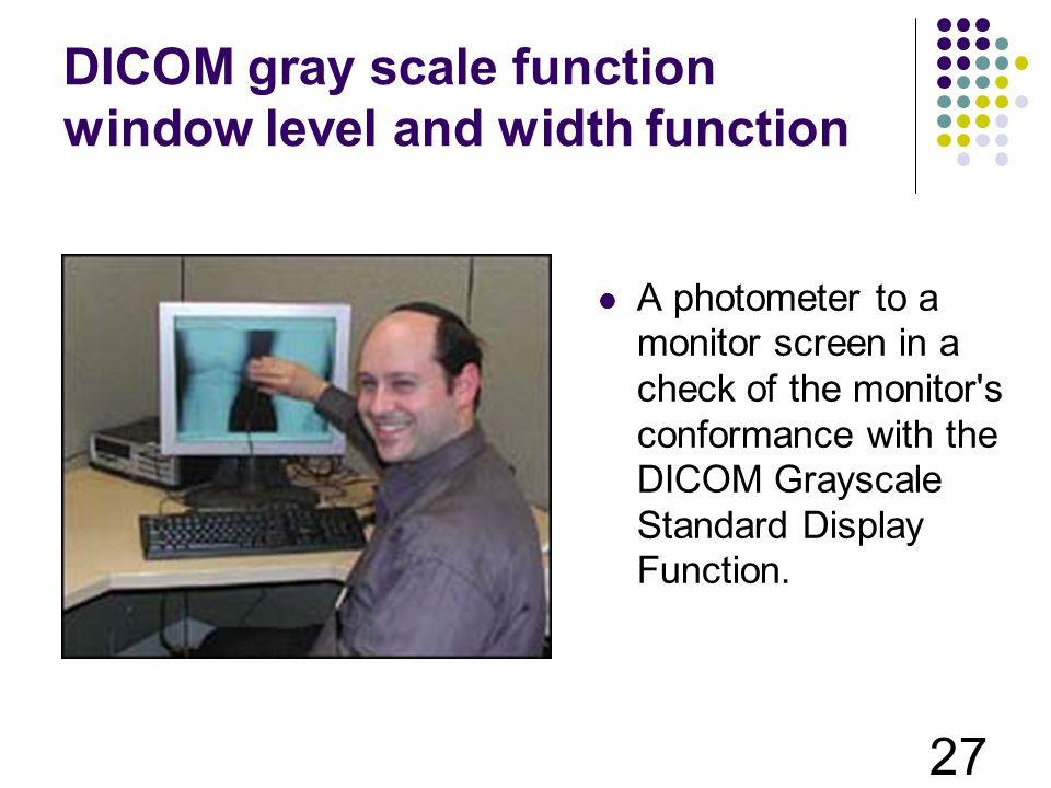 DICOM gray scale function window level and width function