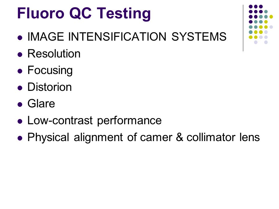 Fluoro QC Testing IMAGE INTENSIFICATION SYSTEMS Resolution Focusing