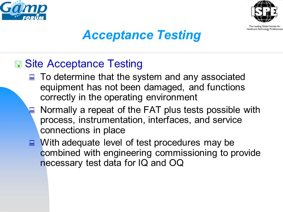 Acceptance Testing Site Acceptance Testing