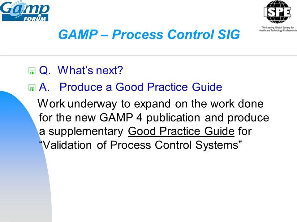 GAMP – Process Control SIG
