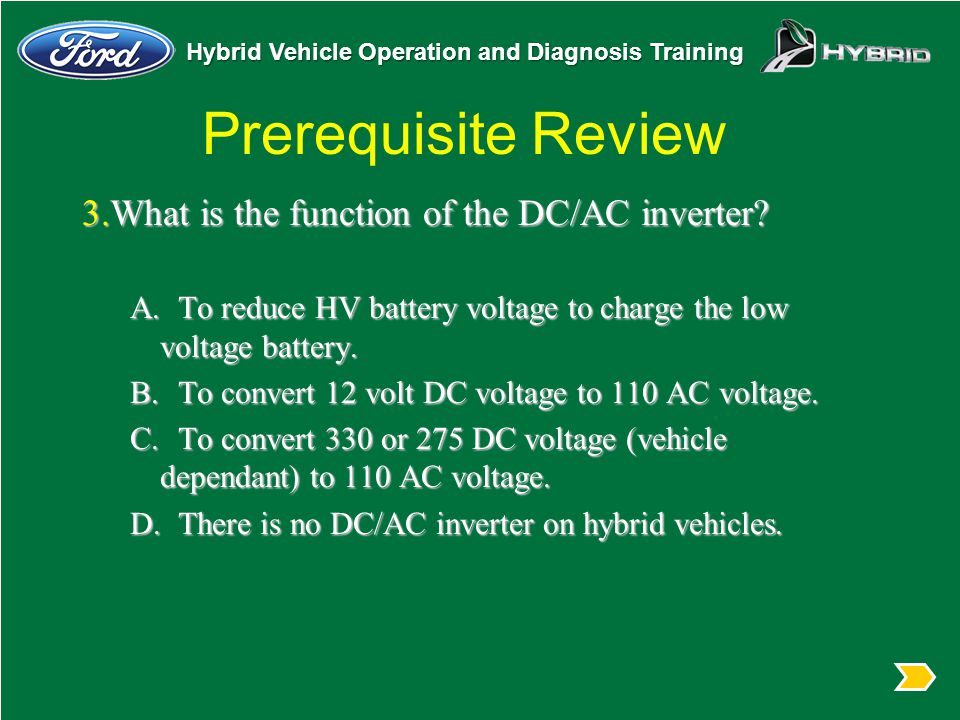 Prerequisite Review 3.What is the function of the DC/AC inverter