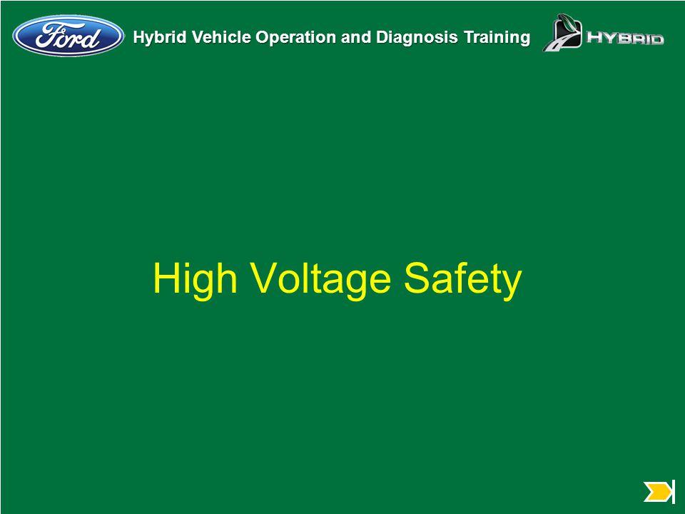 High Voltage Safety Hybrid Safety