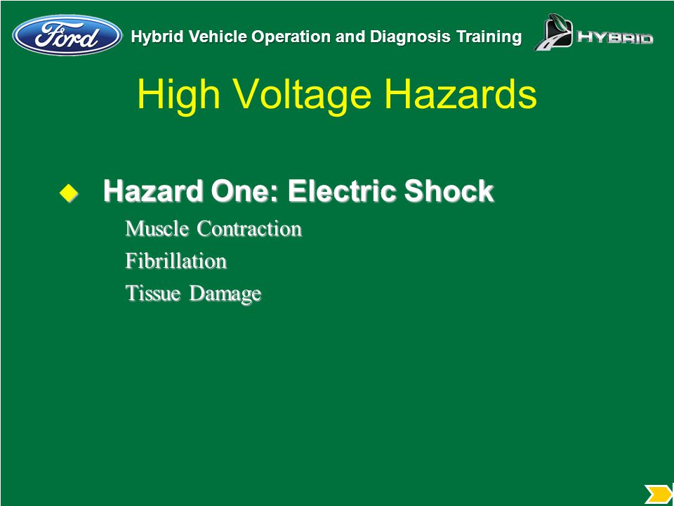 High Voltage Hazards Hazard One: Electric Shock Muscle Contraction