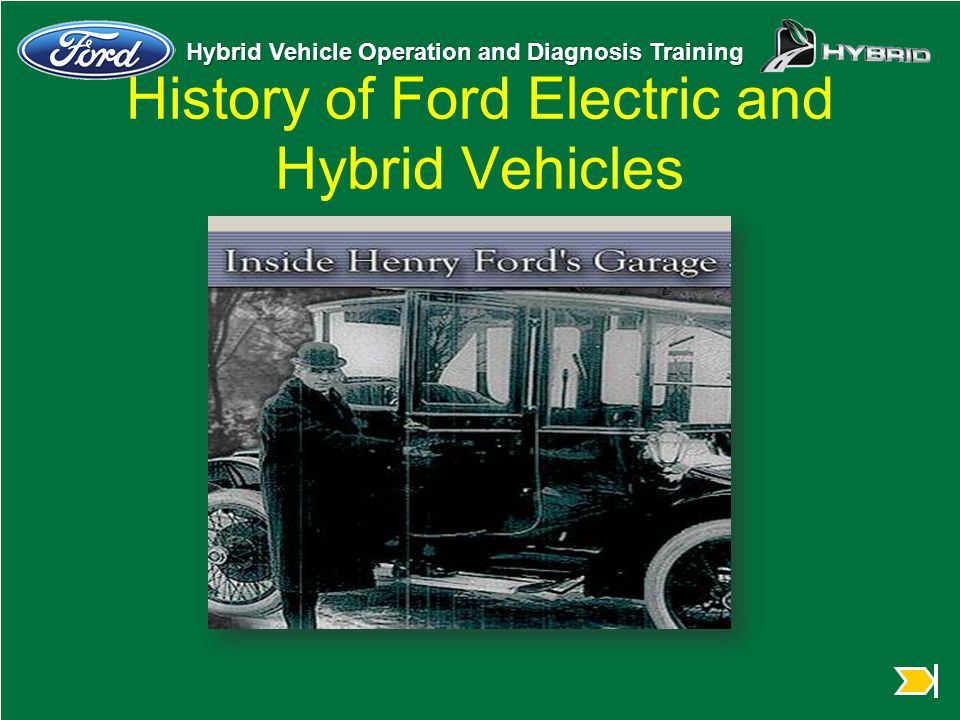 History of Ford Electric and Hybrid Vehicles