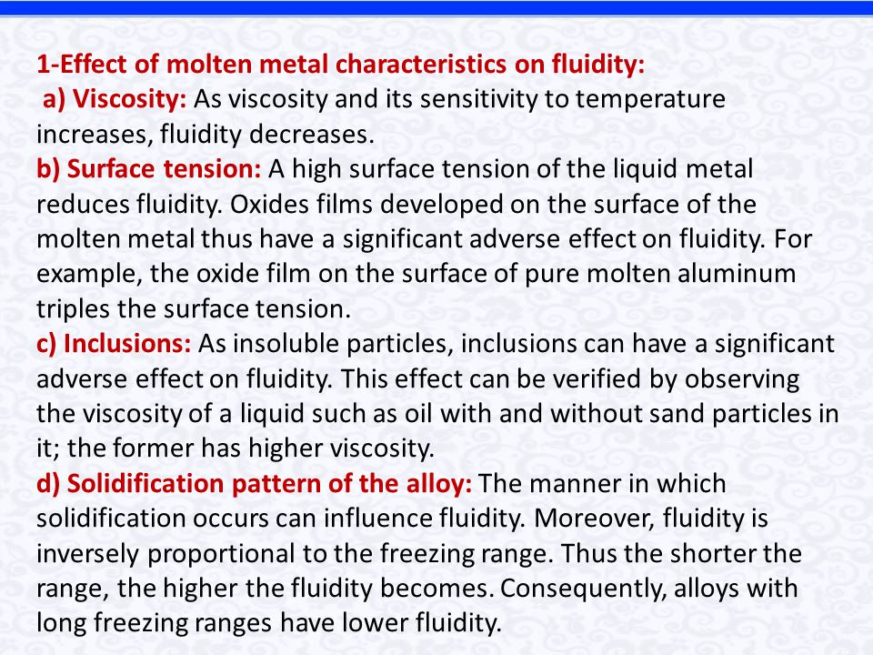 1-Effect of molten metal characteristics on fluidity: