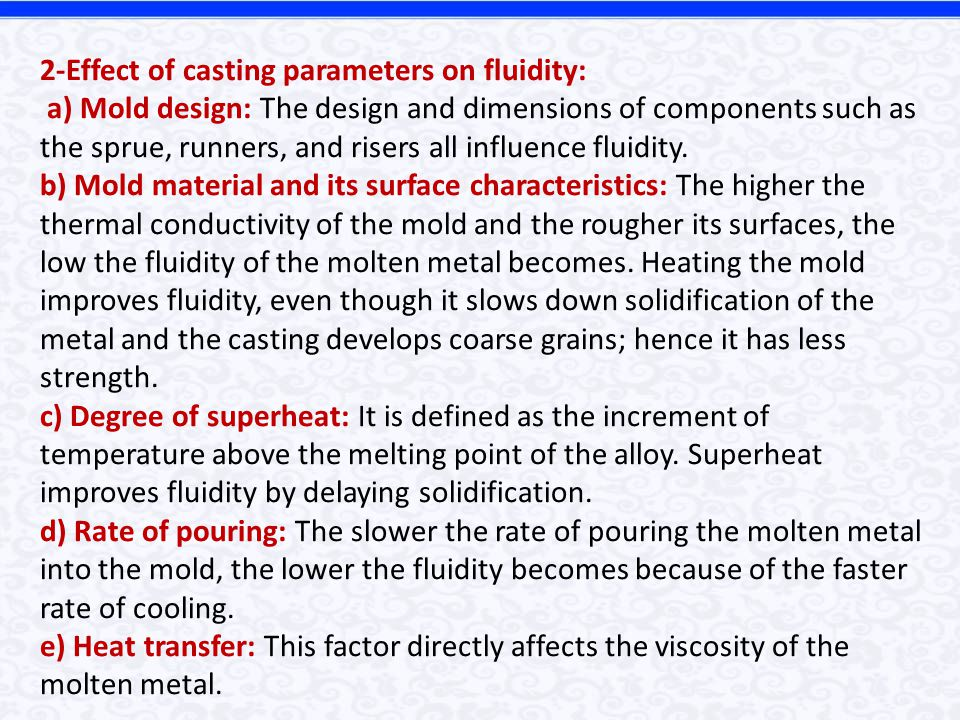 2-Effect of casting parameters on fluidity: