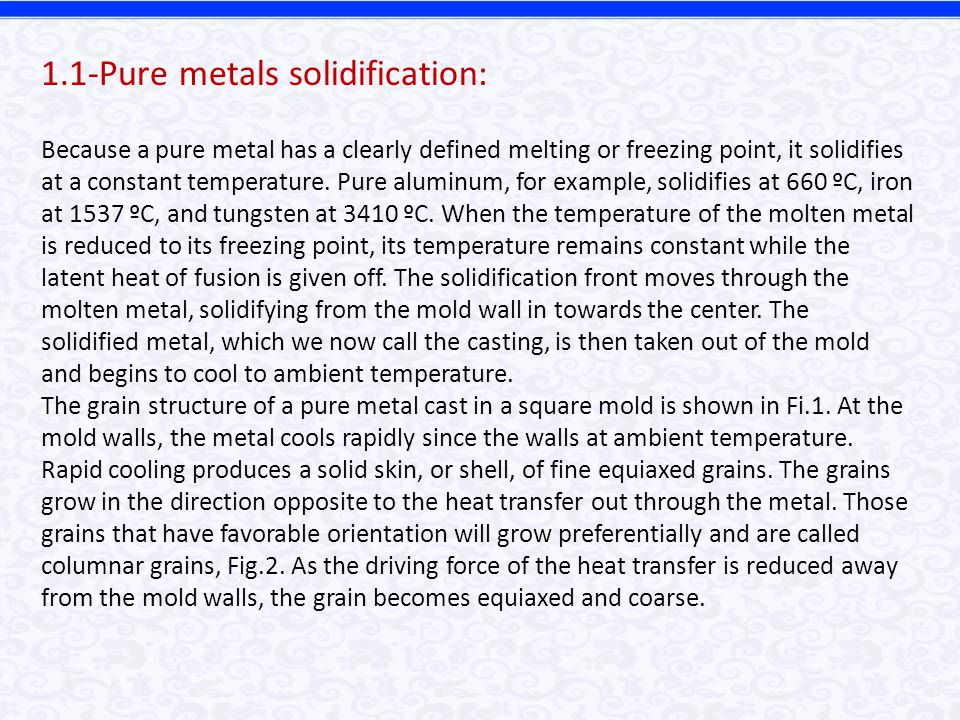 1.1-Pure metals solidification: