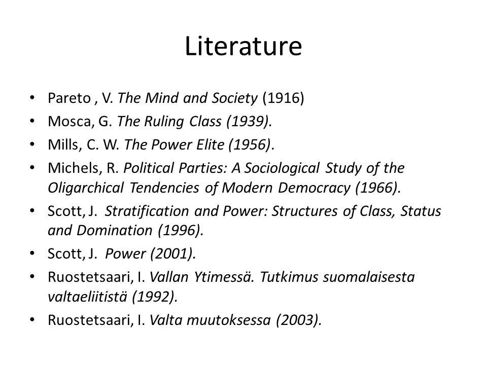 Literature Pareto , V. The Mind and Society (1916)