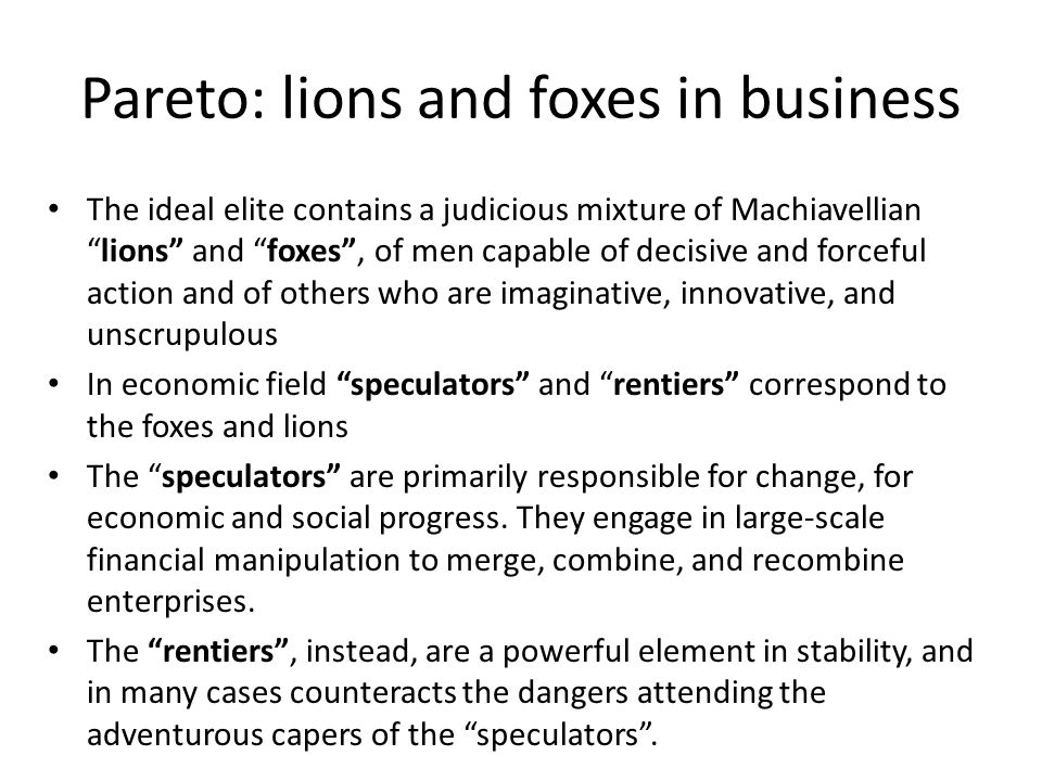 Pareto: lions and foxes in business