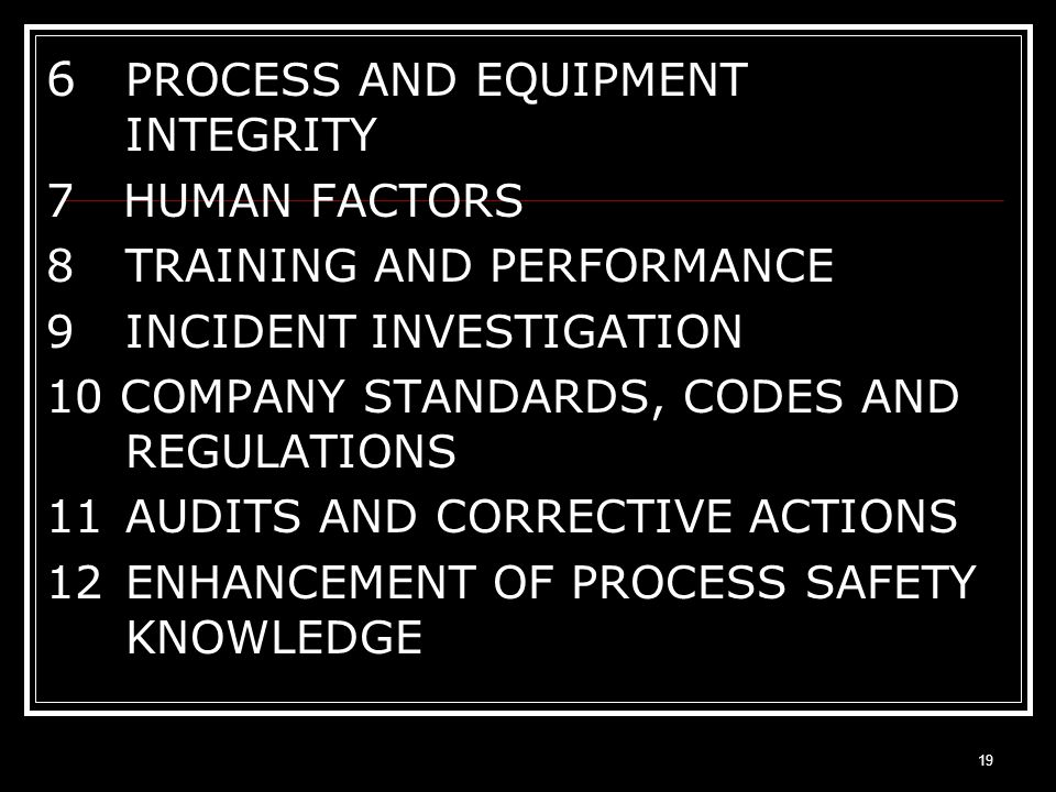 6 PROCESS AND EQUIPMENT INTEGRITY