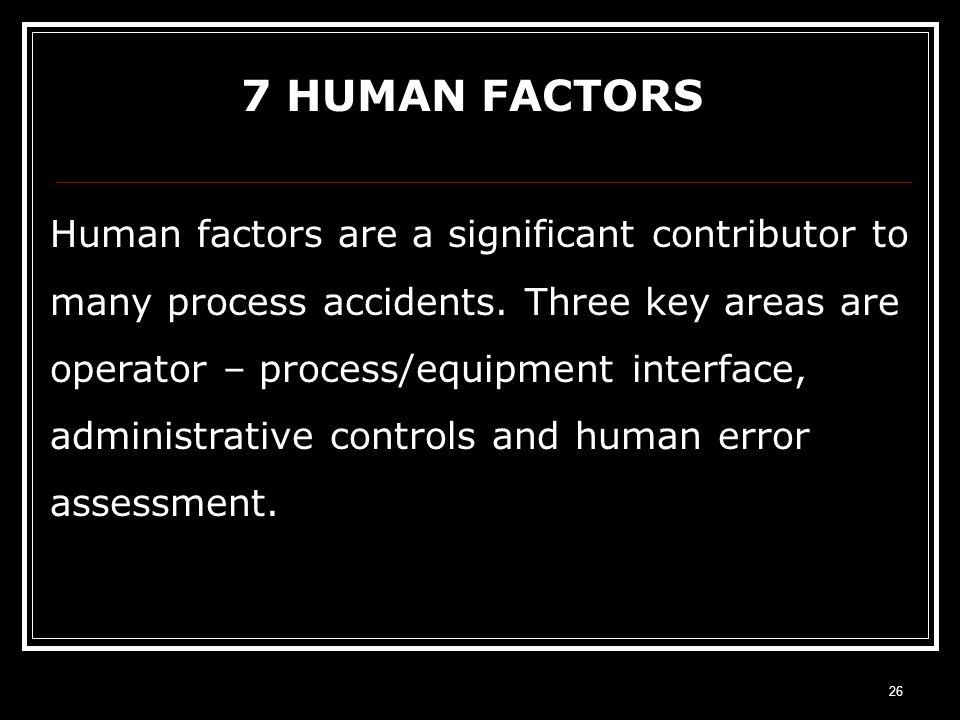 7 HUMAN FACTORS