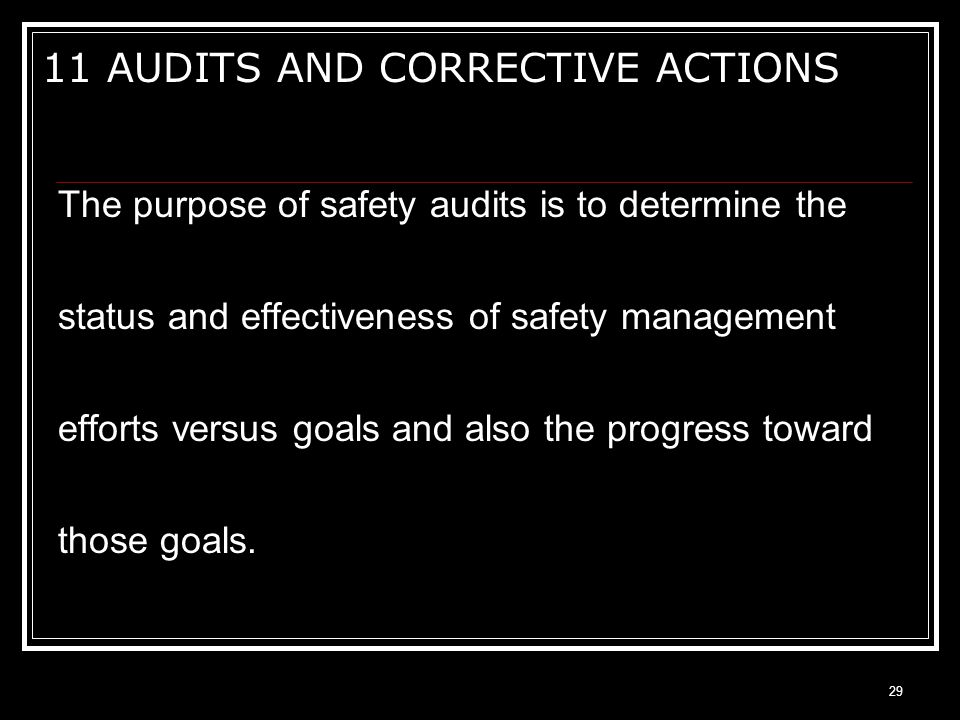 11 AUDITS AND CORRECTIVE ACTIONS