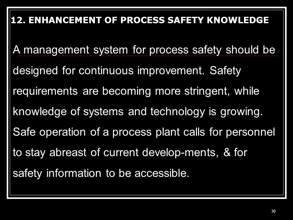 12. ENHANCEMENT OF PROCESS SAFETY KNOWLEDGE