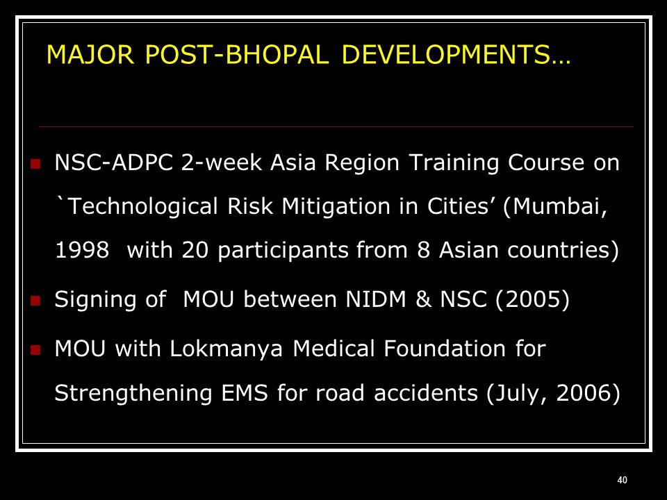 MAJOR POST-BHOPAL DEVELOPMENTS…