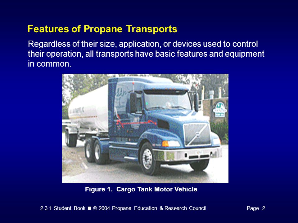Features of Propane Transports