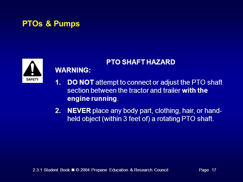 PTOs & Pumps PTO SHAFT HAZARD WARNING: