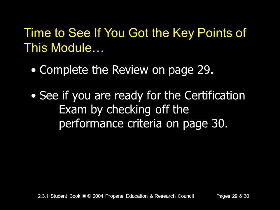 Time to See If You Got the Key Points of This Module…