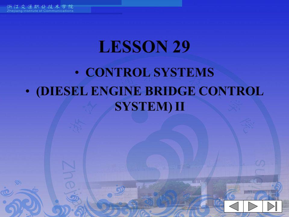 (DIESEL ENGINE BRIDGE CONTROL SYSTEM) II