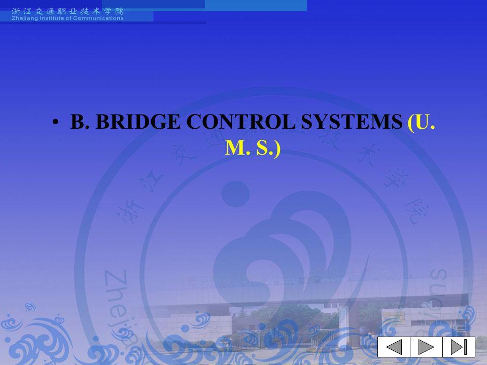 B. BRIDGE CONTROL SYSTEMS (U. M. S.)
