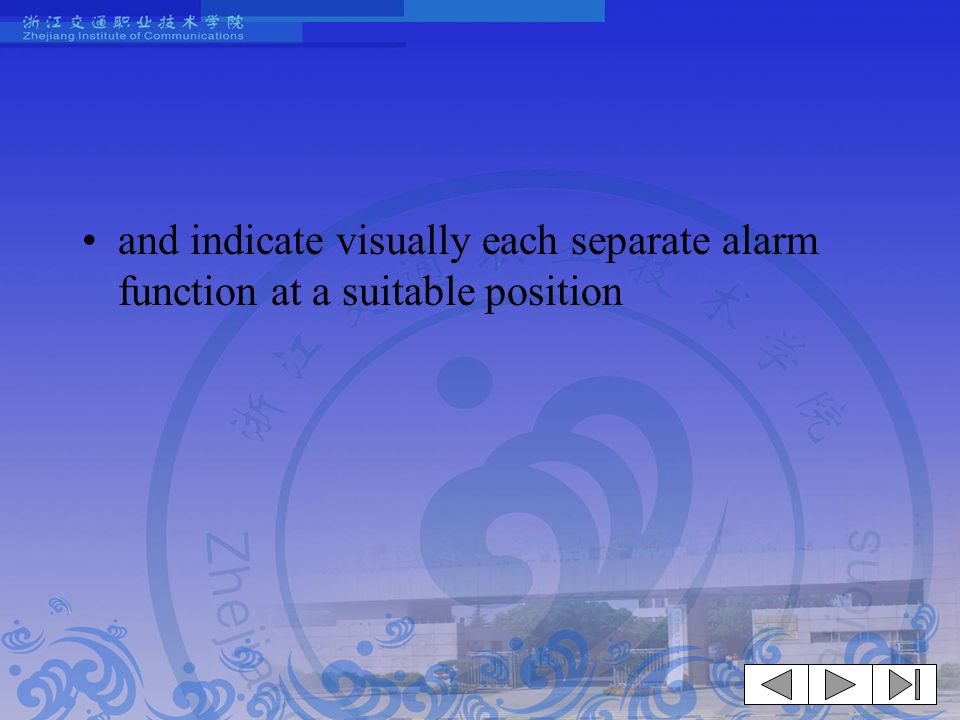 and indicate visually each separate alarm function at a suitable position
